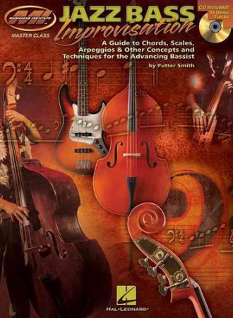 Jazz bass improvisation : a guide to chords, scales, arpeggios & other concepts and techniques for the advancing bassist