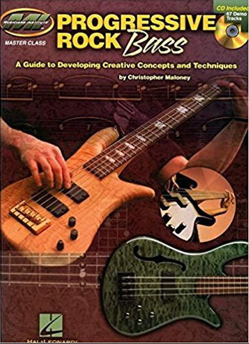 Progressive Rock Bass: A Guide to Developing Progressive Concepts & Techniques