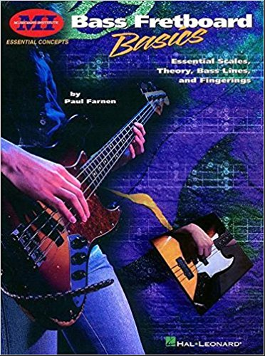 Bass Fretboard Basics: Essential Scales, Theory, Bass Lines & Fingerings