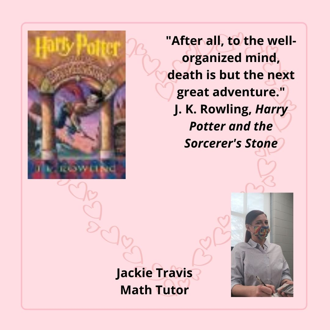 Harry Potter and the Sorcerer's Stone by J. K. Rowling chosen by Jackie Travis