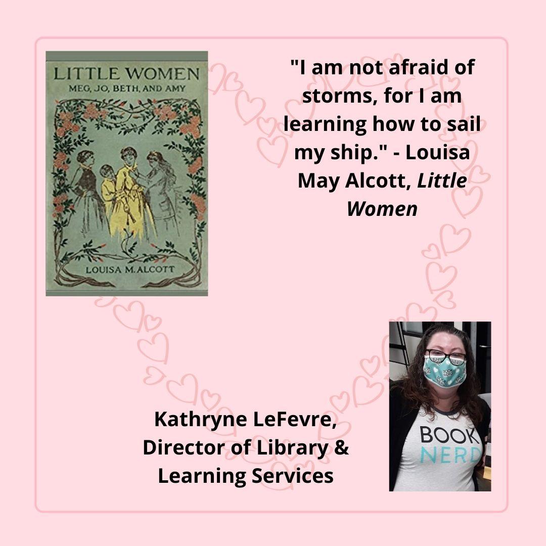 Little Women by Louisa May Alcott chosen by Kathryne LeFevre