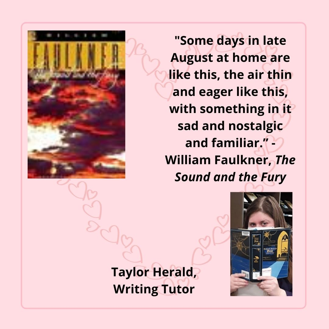 The Sound and the Fury by William Faulkner chosen by Taylor Herald