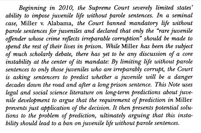 Mary E. Marshall, Miller v. Alabama and the Problem of Prediction, 119 Colum. L. Rev. 1633 (2019).  