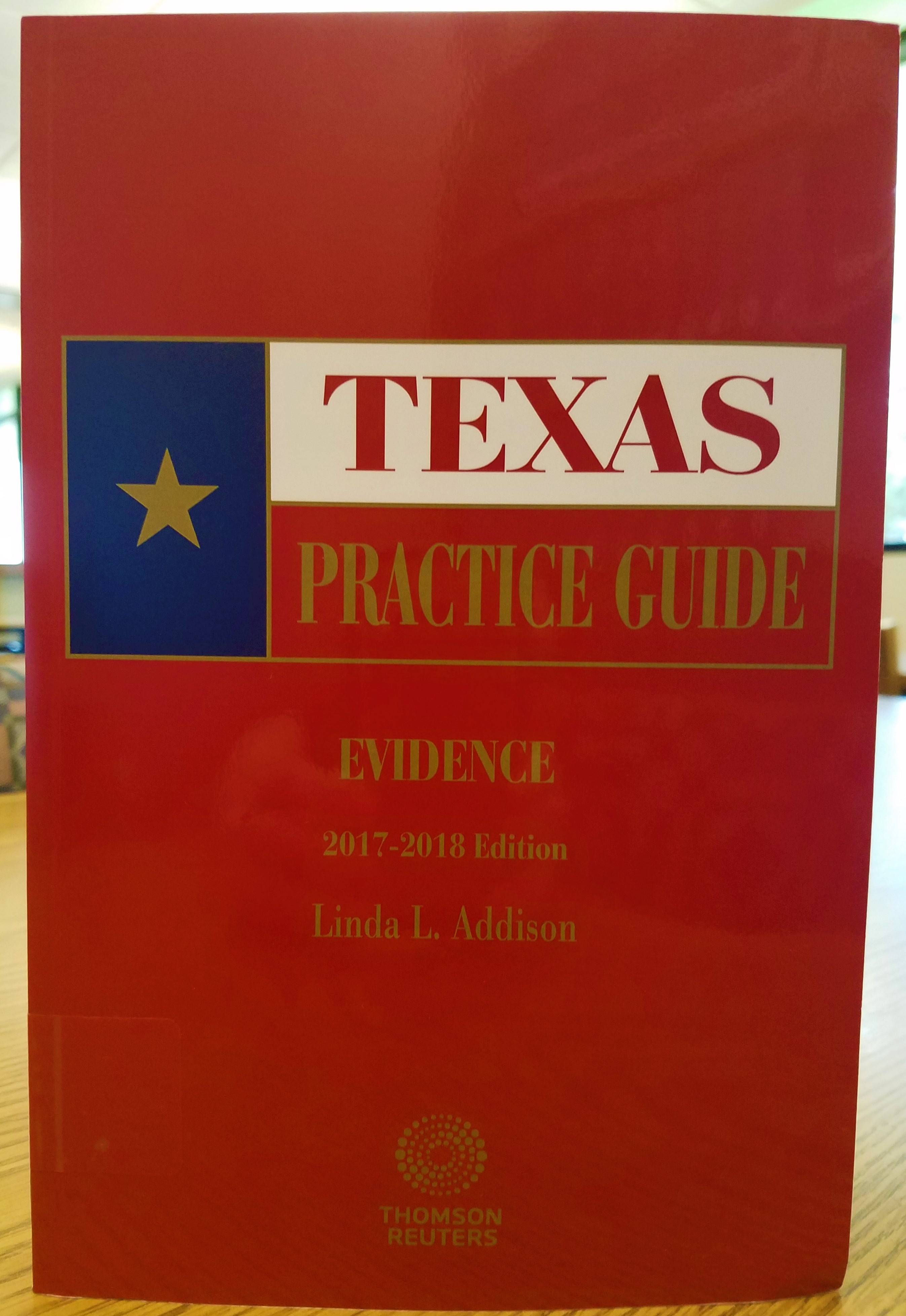 Texas Practice Guide: Evidence
