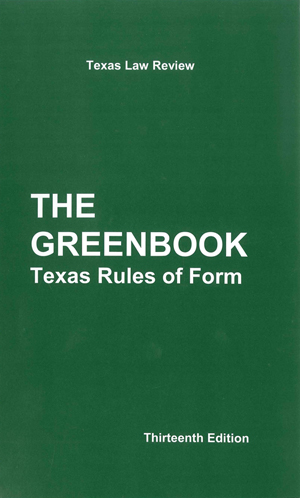 The Greenbook: Texas Rules of Form