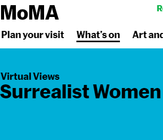 MoMA Virtual Views: Surrealist Women