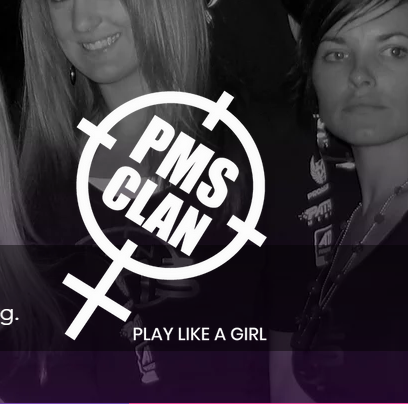 PMS Clan for Competitive Female Gamers
