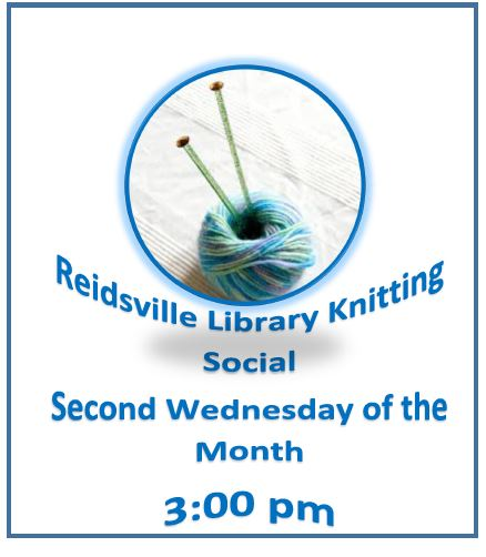 Reidsville Library Knitting Social Second Wednesday of the Month @ 3 p.m.