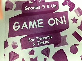 Game On! (grades 4-12)