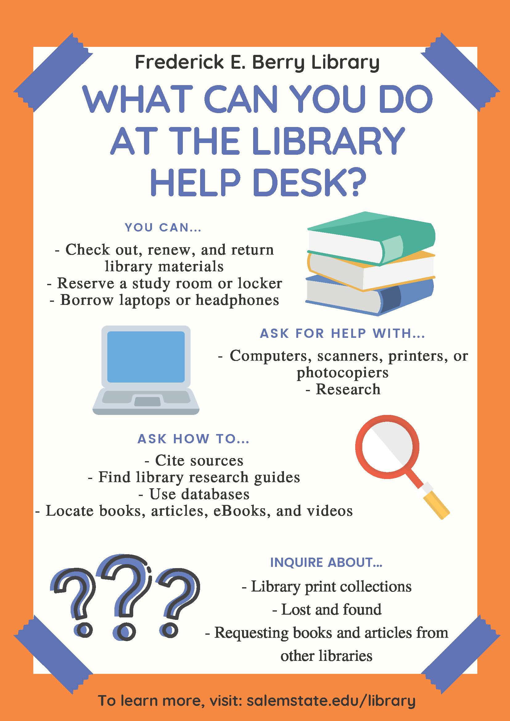 What can you do at the Library Help Desk?