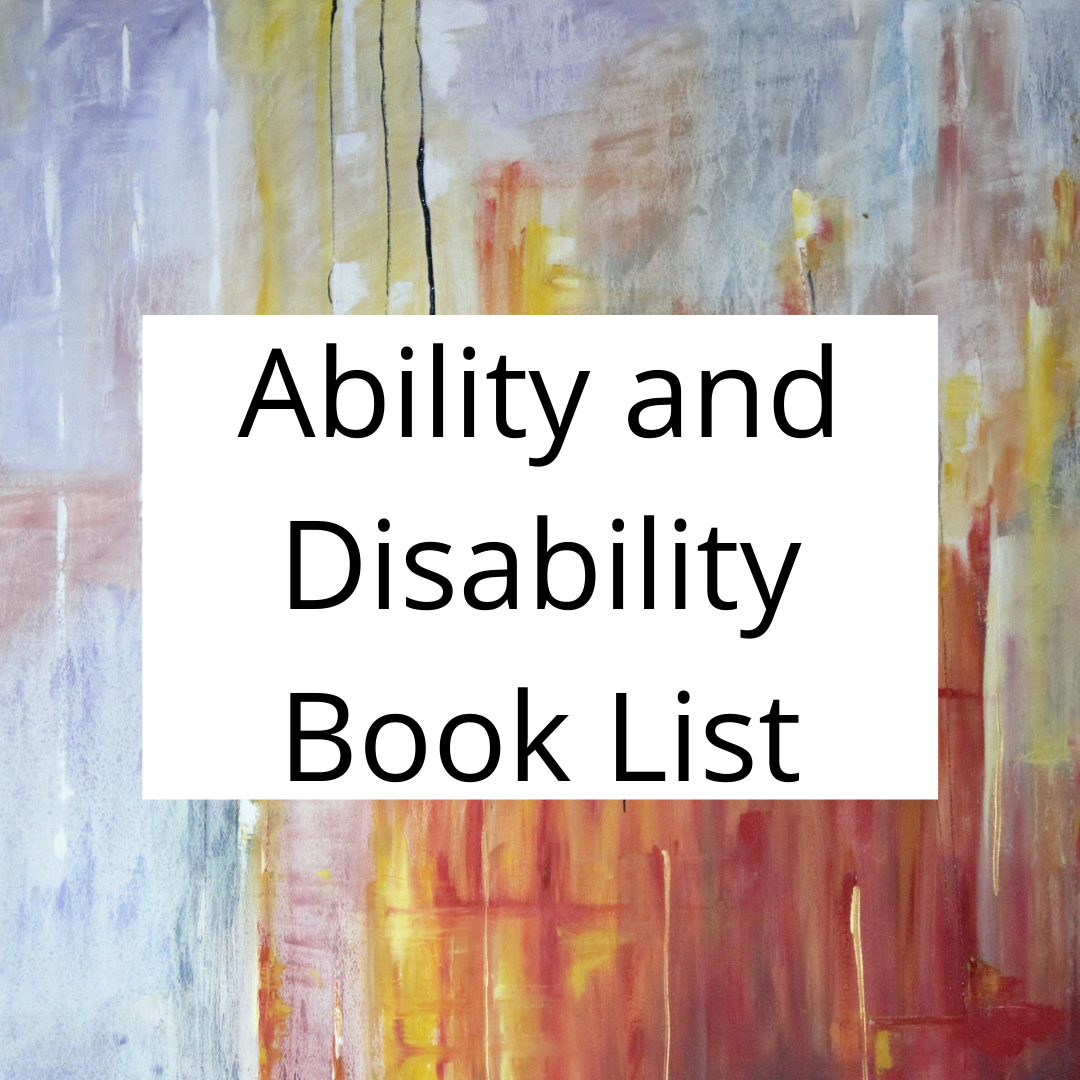 Ability and Disability Reading List