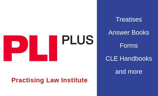 Feature Resource: PLI Plus from Practising Law Institute