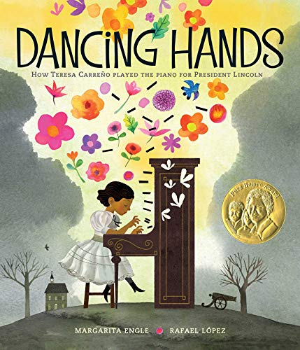 Cover of Dancing Hands with an illustration of Teresa Carreno playing the piano. Colorful flowers are coming from the piano against a gray Civil War battleground.