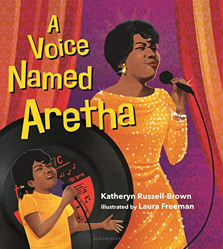 Cover of A Voice Named Aretha with a color illustration showing adult Aretha singing into a microphone juxtaposed with an image of Aretha singing as a child.