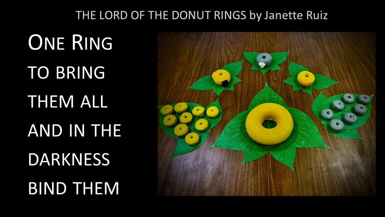 The Lord of the Donut Rings -- One Ring to bring them all and in the darkness bind them.