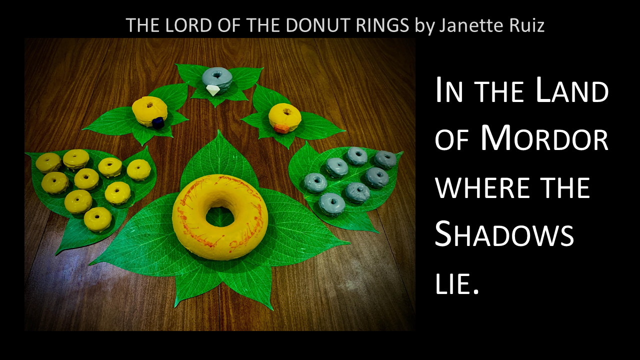 The Lord of the Donut RIngs -- In the Land of Mordor where the Shadows lie.