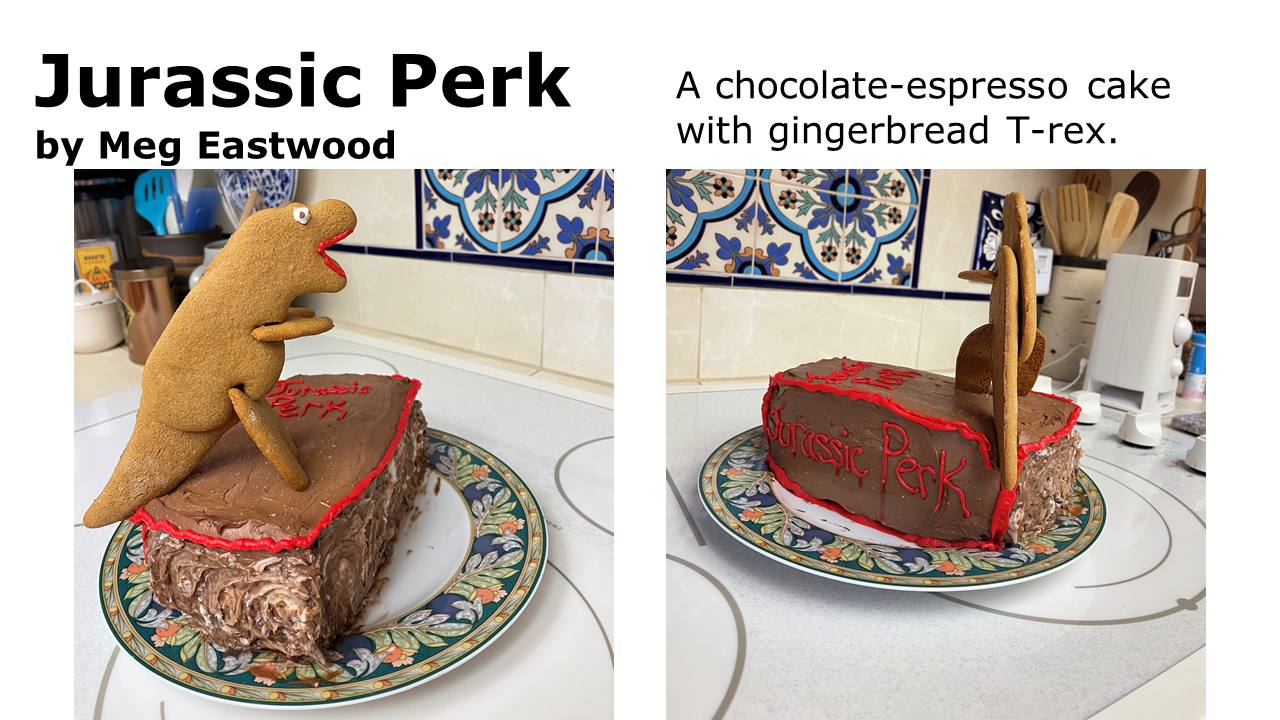 More views of the Jurassic Perk entry -- the cake is rectangular and covered in chocolate icing, with Jurassic Perk writtne on the spine and cover in red icing.