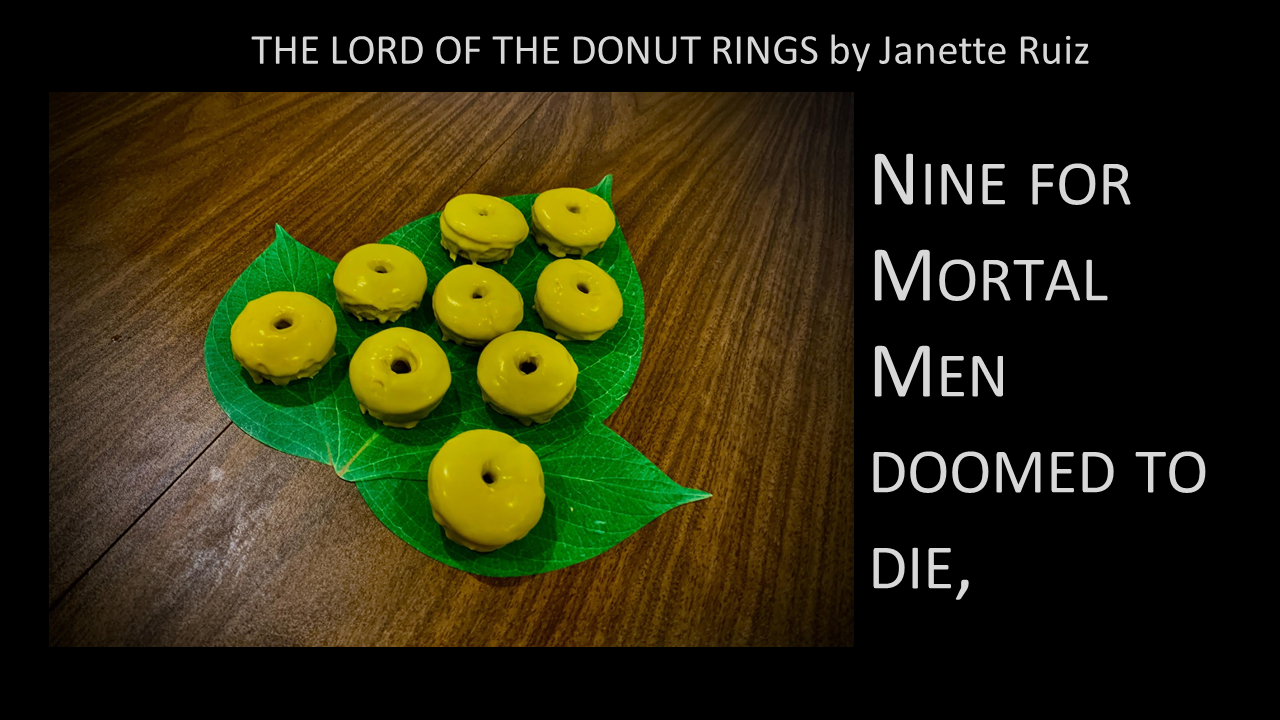 Lord of the Donut Rings: Nine for Mortal Men doomed to die,