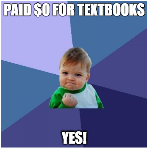 Paid $0 dollars for textbook baby meme saying yes