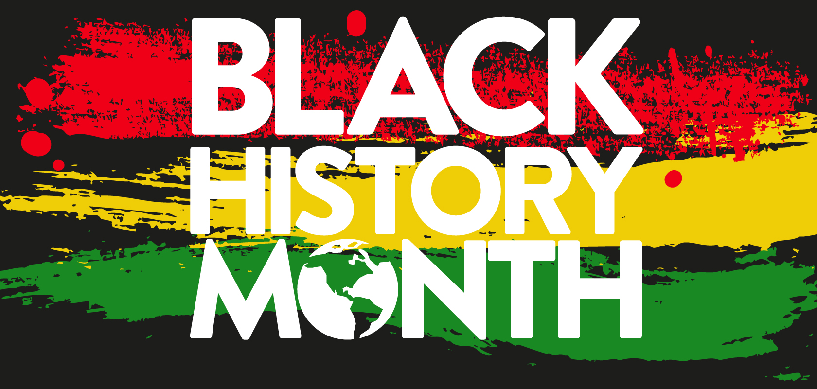 Black History Month with black background, red, green, and yellow colors.