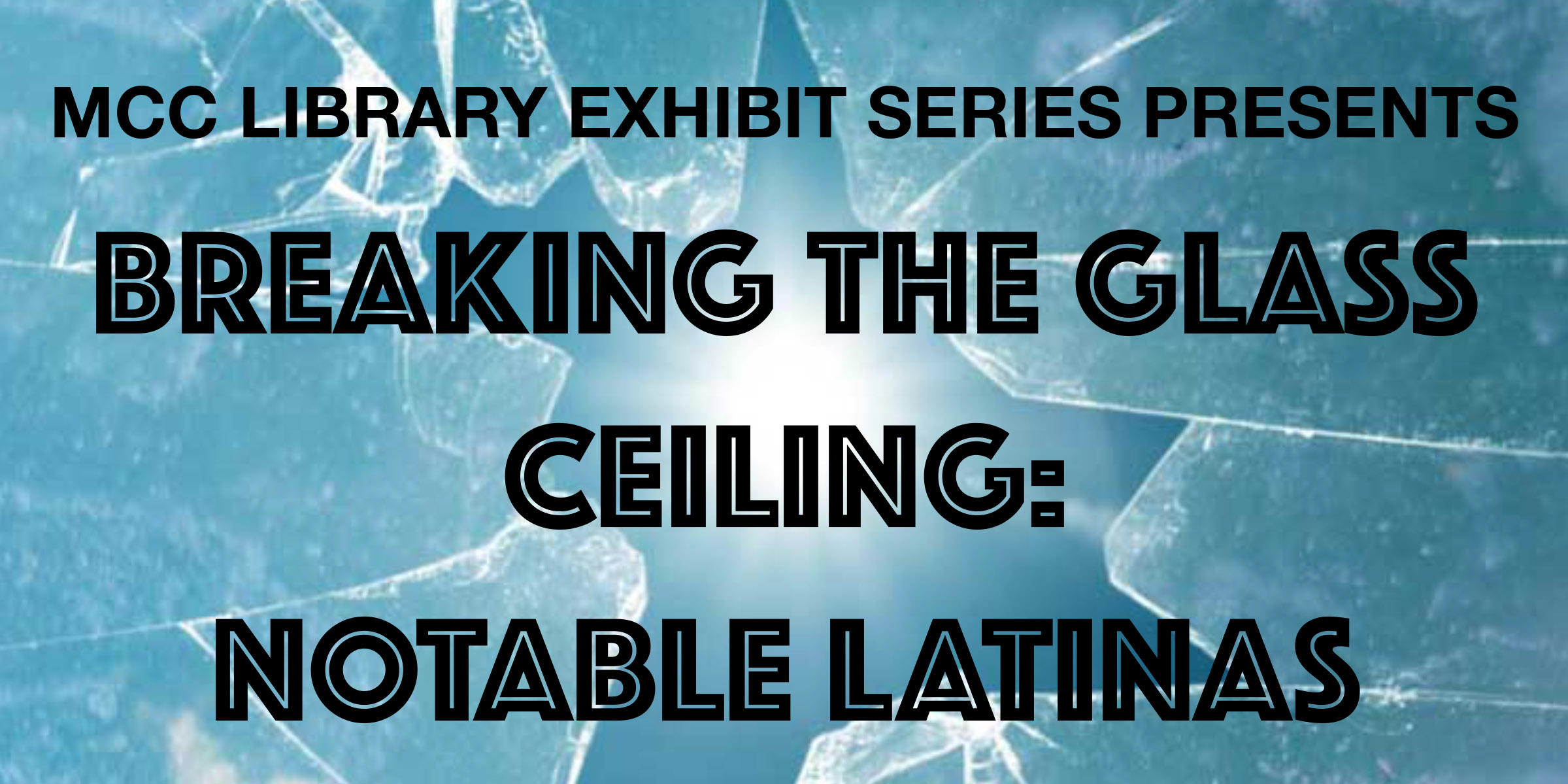 Breaking the Glass Ceiling: Notable Latinas