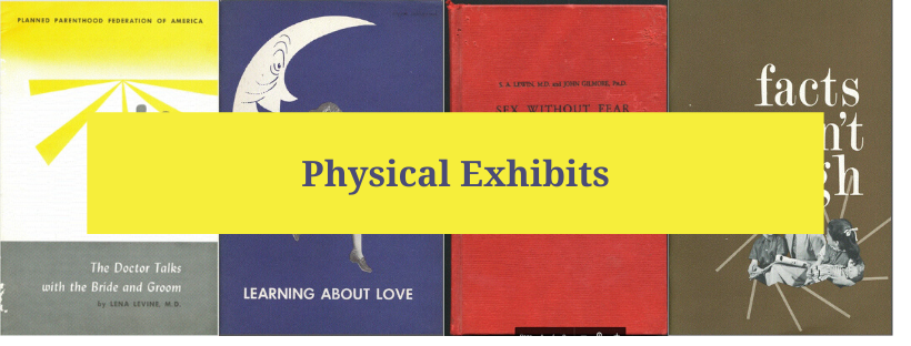 Widener University Sexuality Archives Physical Exhibits