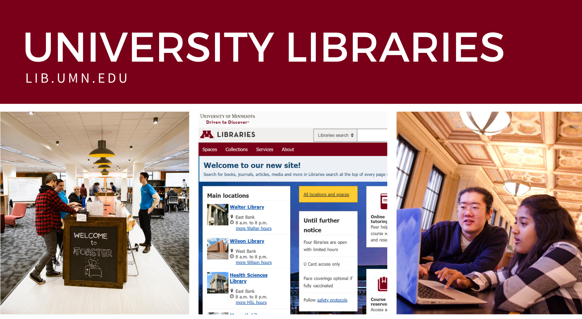 Text: University Libraries lib.umn.edu photo of the toaster, screenshot of the website, and photo of students studying