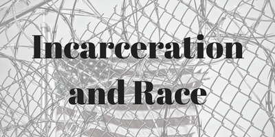 Photograph of American Flag behind Barbed wire with text overlay of Incarceration and Race
