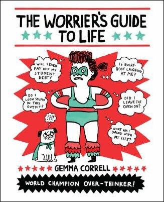 TThe Worrier's Guide to Life
