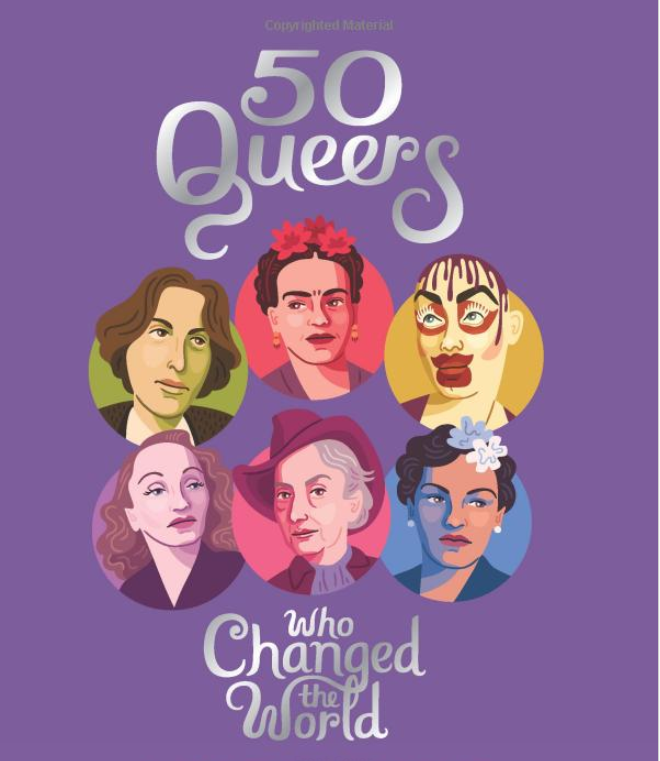 Book Cover for 50 Queers Who Changed the World