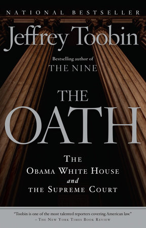 The Oath: the Obama White House and the Supreme Court book cover