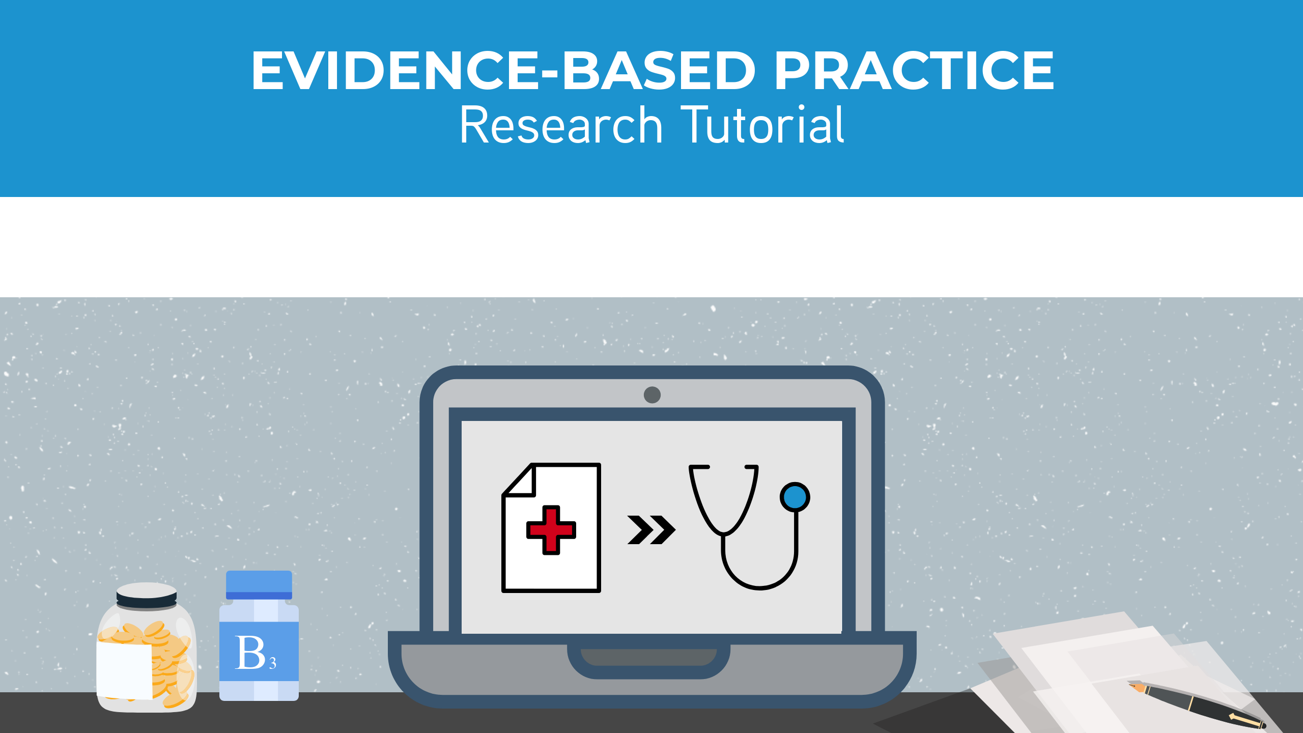 Evidence-based Practice Research Tutorial