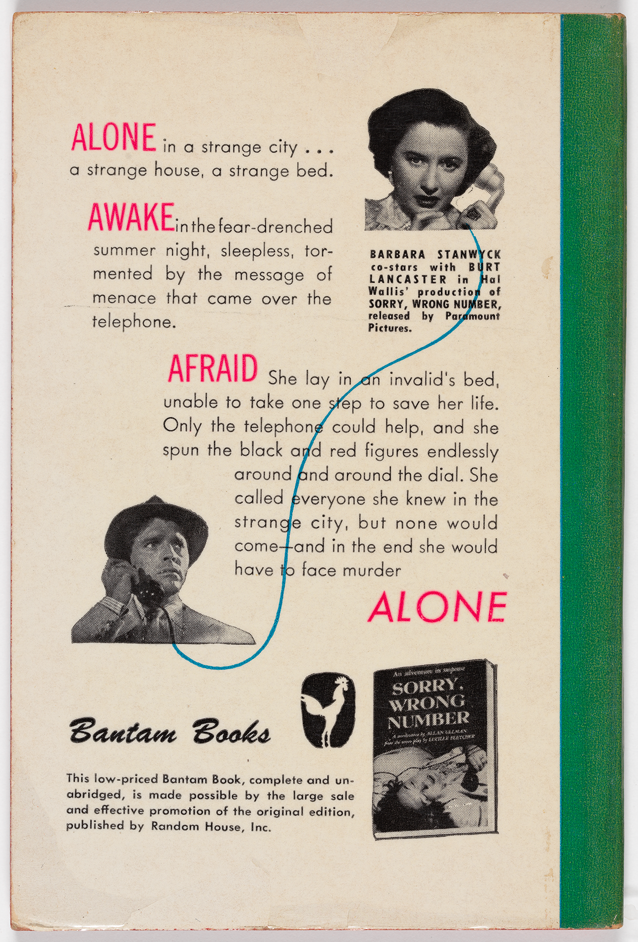 "Photos of Barbara Stanwyk and Burt Lancaster on the phone are connected by a blue wire between the two. The text features the words ""ALONE,"" ""AWAKE,"" ""AFRAID,"" and ""ALONE"" in pink, with longer descriptions for each section. In addition to the name and logo for Bantam Books, there is a photo of the original Random House edition of the book."