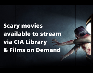 Click to stream scary movies on Films on Demand