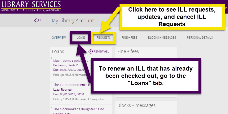 Navigate to the Requests page in your library account to see ILL requests and item information. Go to the Loans page to renew already checked out materials
