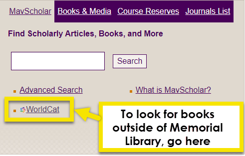 find the worldcat link on the Mavscholar search box