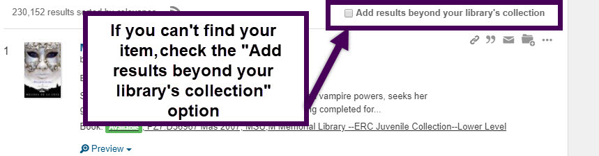 if you still can't find your item, check the add results beyond your library's collection option