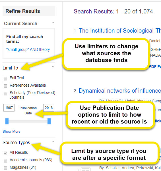 Use limiting options to change what sources the database finds.  Use publication date options to limit how recent or old the sources are. Limit your search by source if you are after a specific format type.