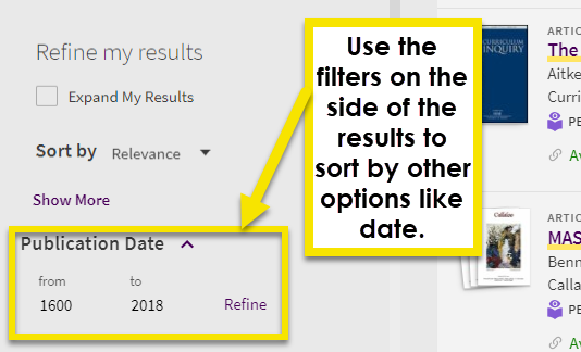 use the filters on the side of the results to sort by other options like date