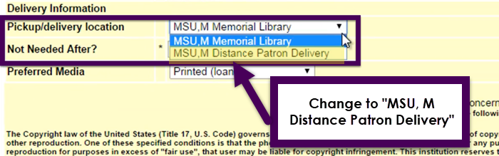 choose MSU Distance Patron Deliver in the Pickup delivery location option
