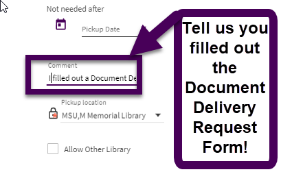 make sure to add a comment that you just filled out the document delivery form