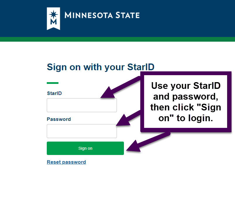 fill your star id and passwords in correctly and use the sign on button to log in.