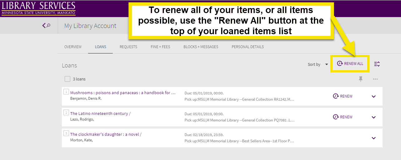 use the button labeled renew all on your account to renew all possible items in your loans list