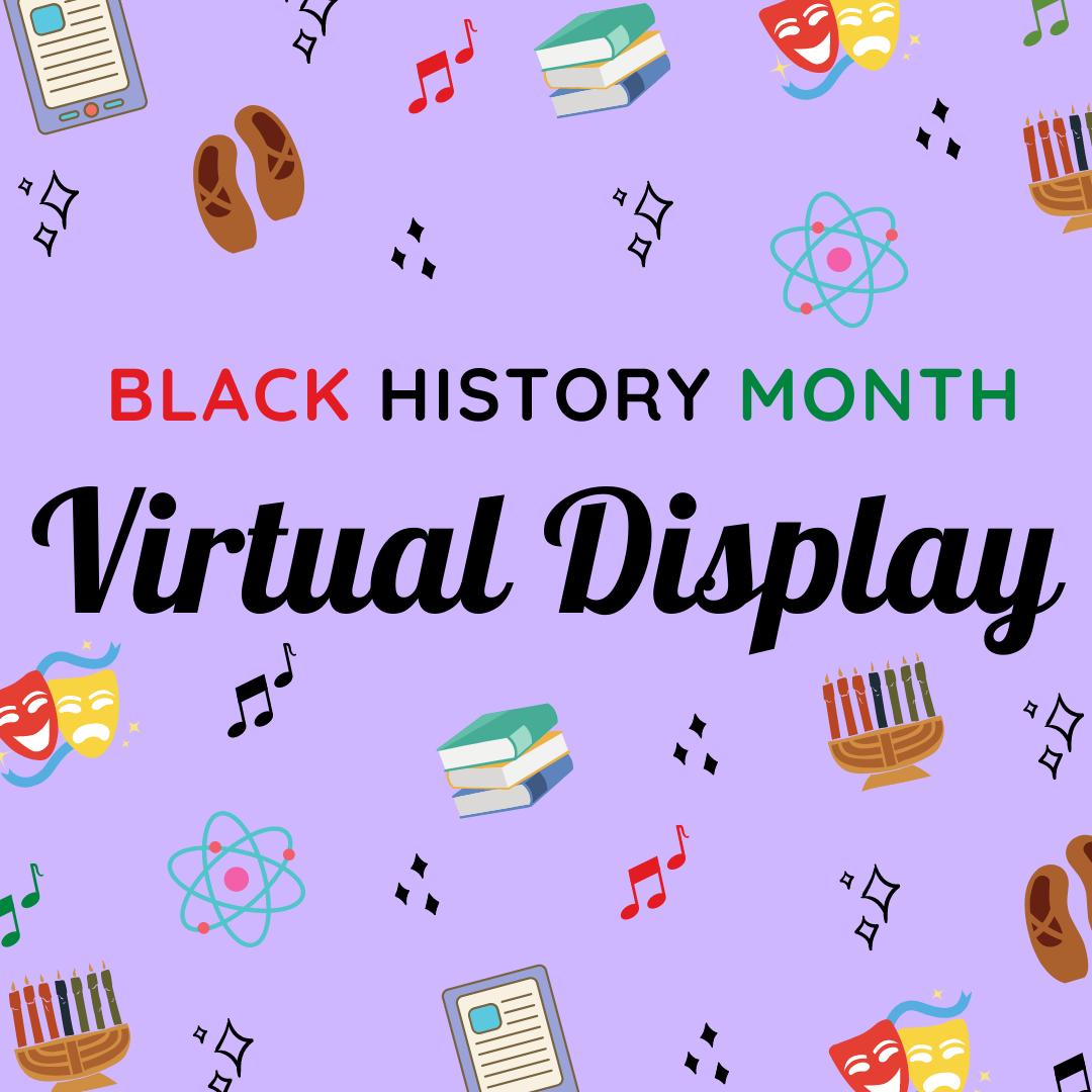Black History Month Virtual Display