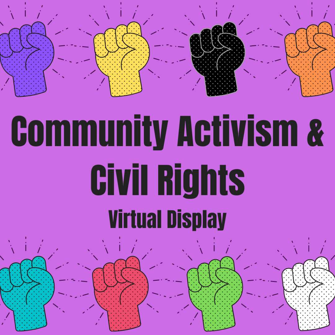 Community Activism and Civil Rights