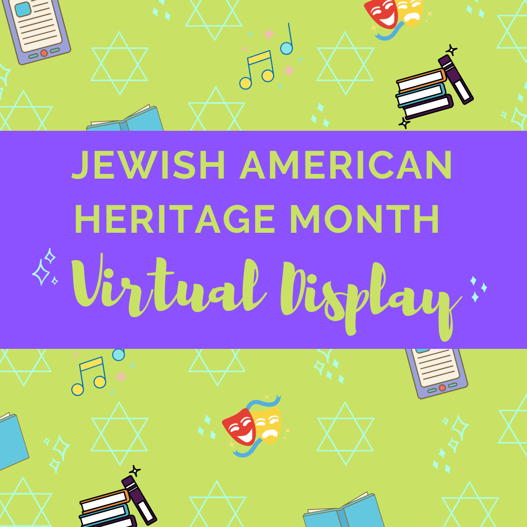 Jewish American Heritage Month Display