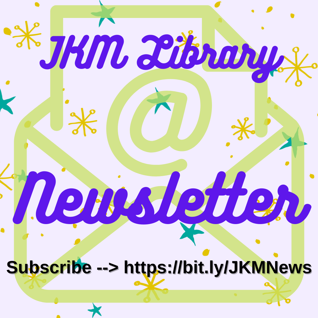 Subscribe to the JKM Library's Monthly Newsletter
