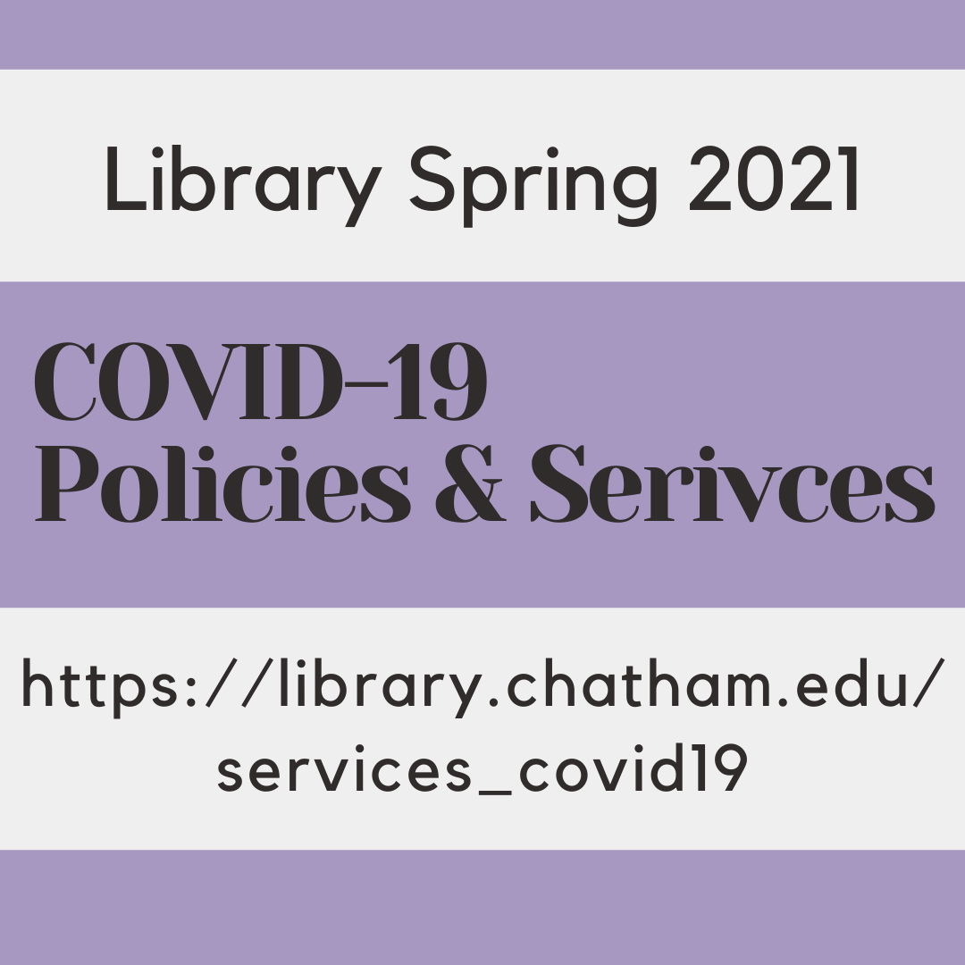 Library Policies and Services for Spring 2021
