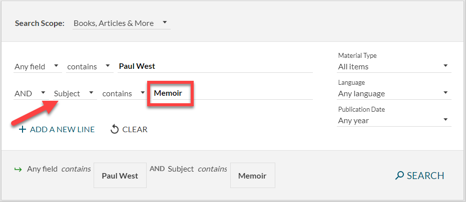 advanced search in the library catalog for Paul West and and the Subject: Memoir
