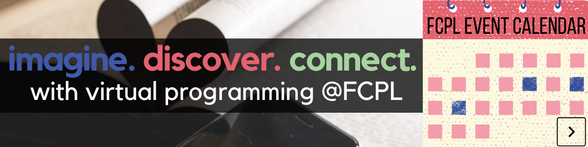 Imagine, discover, connect with virtual programming at Fairfax County Public Library. Click here for our online event calendar.